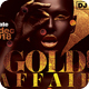Gold Affair Party Flyer-Graphicriver中文最全的素材分享平台