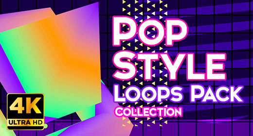 Pop Style Loops Collection 4K UHD