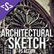 Architectural Sketch Photoshop Action - GraphicRiver Item for Sale
