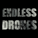 Endless Drones