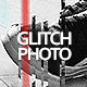 45 Glitch Effect Photo - Photoshop Templates - GraphicRiver Item for Sale
