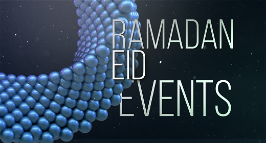 Ramadan & Eid Events