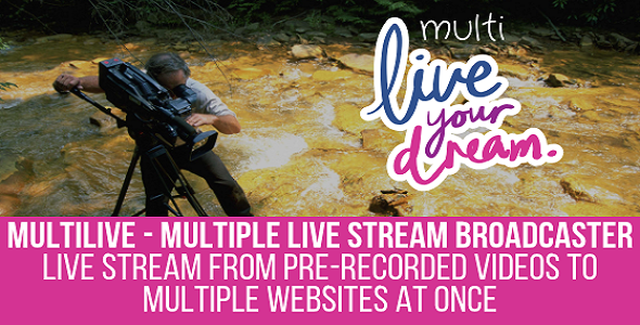 MultiLive - Multiple Live Stream Broadcaster Plugin for WordPress - CodeCanyon Item for Sale