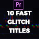 Fast Glitch Titles Mogrt - VideoHive Item for Sale