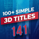100+ Simple 3D Titles V1.3 - VideoHive Item for Sale