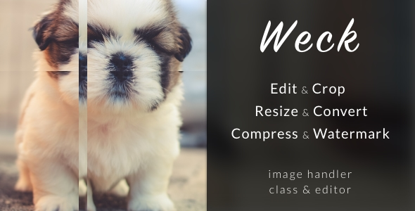 Weck - Image Handler Class with Editor - CodeCanyon Item for Sale