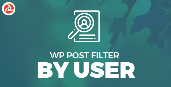 Wp Post Filter By User Free Download | Nulled