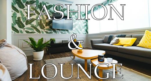 Fashion & Lounge