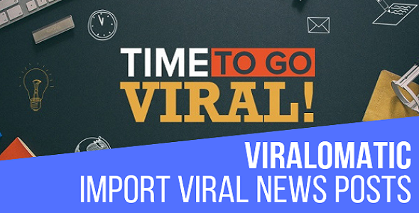 Viralomatic - Viral News Post Generator Plugin for WordPress - CodeCanyon Item for Sale