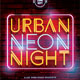 Urban Neon Party Flyer-Graphicriver中文最全的素材分享平台