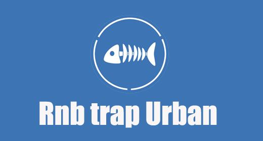 Rnb Trap Urban