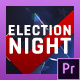 Election Night 2018 | MOGRT for Premiere Pro - VideoHive Item for Sale