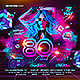 80's Flash Back Party Flyer - GraphicRiver Item for Sale