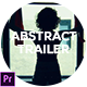 Abstract Trailer - VideoHive Item for Sale
