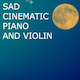 Sad Cinematic Piano and Violin