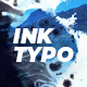 Ink Typography - VideoHive Item for Sale