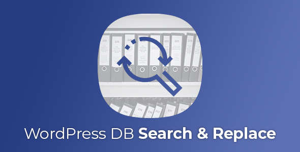 WordPress Database Search & Replace plugin            Nulled