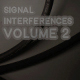 Signal Interferences Volume 2