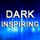 Dark Inspiring