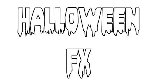 Halloween FX, Horror, Scary, Gore, etc