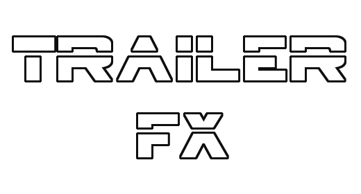 Trailer FX - Stabs, Hits, Risers, Whooshes, etc