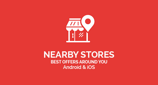 NearbyStores Android & iOS