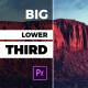 Big Lower Thirds & Titles I MOGRT - VideoHive Item for Sale