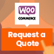 Request a Quote for WooCommerce - CodeCanyon Item for Sale