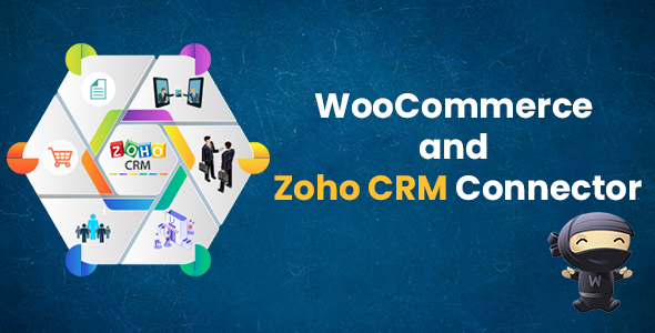 WooCommerce and Zoho CRM Connector            Nulled