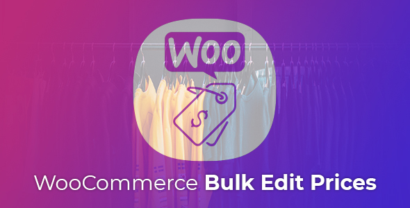 WooCommerce Bulk Edit Product Prices Free Download | Nulled