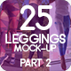 25 Leggings Mock-Up 2018 Part 2 - GraphicRiver Item for Sale