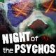 Night of The Psychos horror poster for extreme haunted houses / escape rooms / Halloween events - GraphicRiver Item for Sale