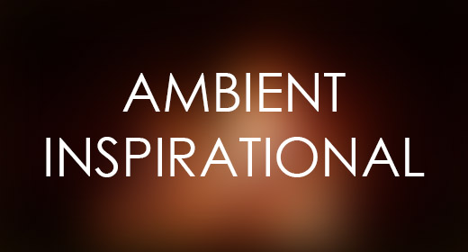 Ambient Inspirational