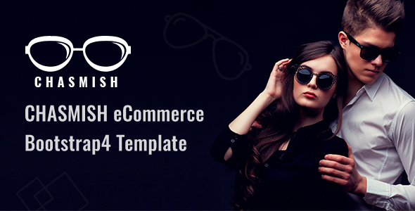 Chasmish - Glasses eCommerce Bootstrap 4 Template - Fashion Retail