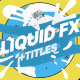 Liquid Shapes And Titles - VideoHive Item for Sale