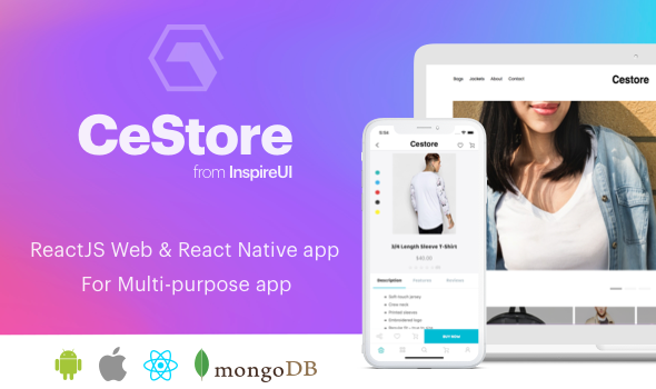 CeStore - ReactJS web app & React Native mobile app for e-commerce            Nulled