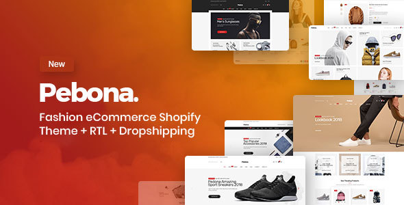 Pebona - Fashion eCommerce Shopify Theme + RTL + Dropshipping