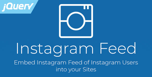 Instagram Feed - jQuery Plugin to Embed Instagram Photos            Nulled