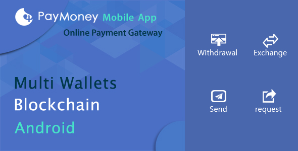 PayMoney - Mobile App            Nulled