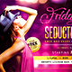 Friday's Seduction Party Flyer - GraphicRiver Item for Sale