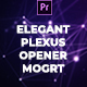 Elegant Plexus Opener Mogrt - VideoHive Item for Sale