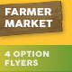 Farmer Market Flyers – 4 Options - GraphicRiver Item for Sale