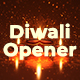 Diwali Opener - VideoHive Item for Sale