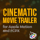 Free Download Cinematic Movie Trailer for Apple Motion and FCPX Nulled