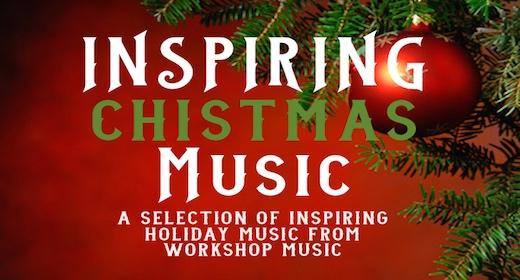 Inspiring Christmas Music