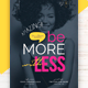 Be More With Less Flyer Template - GraphicRiver Item for Sale