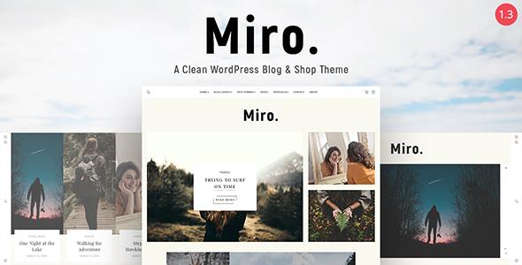 Miro - A Clean WordPress Blog & Shop Theme - Personal Blog / Magazine