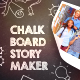 Chalkboard Story Maker - VideoHive Item for Sale