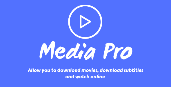 Media Pro - Watch Online, Download Movies and Subtitles            Nulled