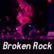 Broken rock animation